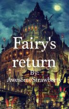 Fairy's Return (Mephisto Fanfic/Romance & Blue Exorcist) by AwesomeStrawberry