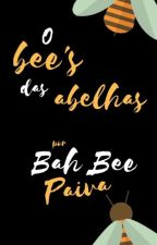 O bee's das abelhas by ah_bah