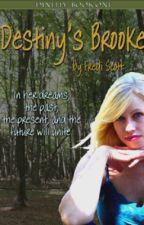 Destiny's Brooke (Unedited) by Fredi_Scott
