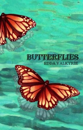 Butterflies | Victorious FanFiction by EddaValkyrie