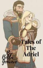 Tales of The Adriel by Bella_Geniveve