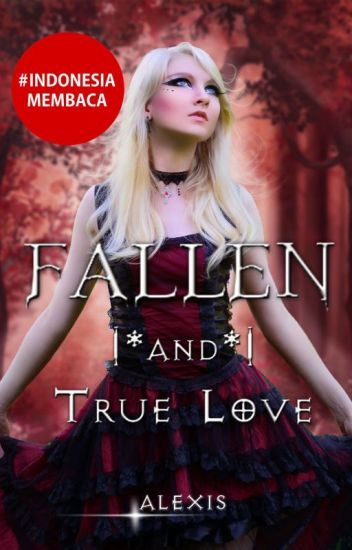 FALLEN (and True Love)#2
