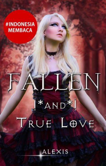 FALLEN (and True Love)#2