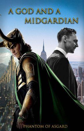 A God and a Midgardian (Loki x Reader) by Phantom_Of_Asgard