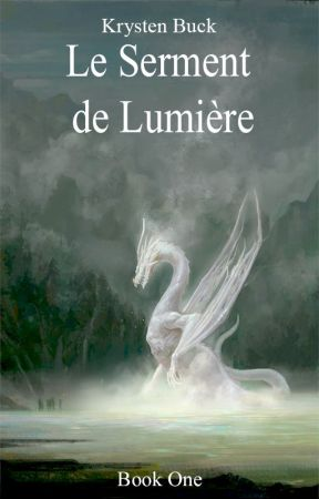 Le Serment de Lumiѐre by Skylarkatt