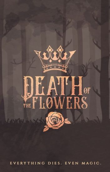 Death of the Flowers