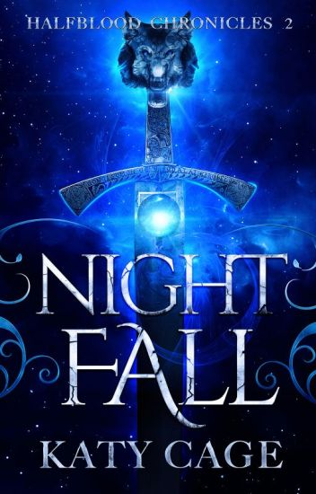 Nightfall (Book 2, the Halfblood Chronicles)