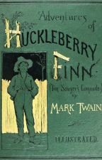 The Adventures of Huckleberry Finn by kooljay