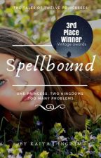 Spellbound: COMPLETE by Joywriter9