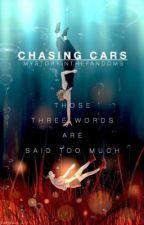 Chasing Cars [BakuDeku] by MyStoryInTheFandoms