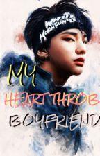My Heart Throb Boyfriend by lamariano_153