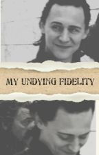 My Undying Fidelity by Smallville19