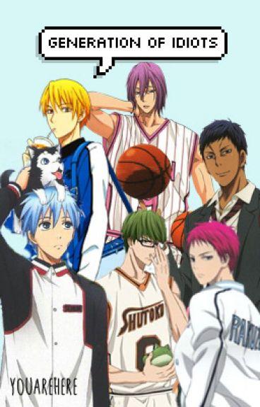 Generation of Idiots (Kuroko no Basket Facebook Fanfiction)