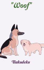 """Woof"" - •Bakugou x Midoriya• by PrixxFx"