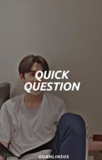hwangmini ; quick question! by guanlinsus