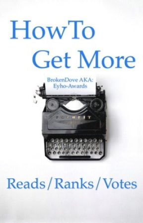 How To Get More Reads/Ranks/Votes by EYHO_AWARDS