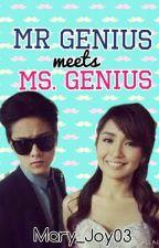 Mr. Genius Meets Ms. Genius by Mary_Joy03