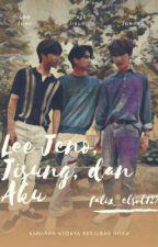 Lee Jeno, Jisung, dan Aku by Falix_elsol127