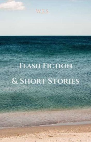 Flash Fiction And Short Stories
