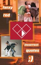 fanxyred incorrect quotes #2 by hkjyhkjy