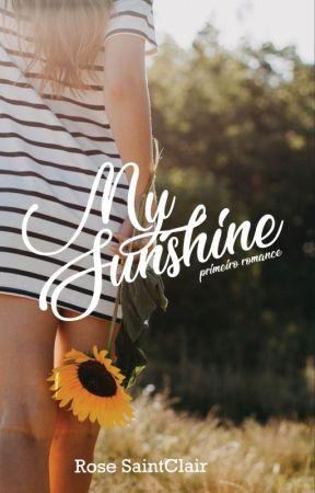 My Sunshine (Degustação) by RoseSaintClair