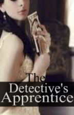 The Detective's Apprentice by Gotham_Girl