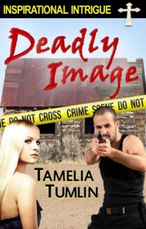Excerpt from Deadly Image by TameliaTumlin