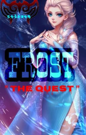 """FROST """"THE QUEST"""" by stifflar-black"""