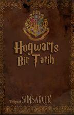 Hogwarts Bir Tarih by SunsarClk