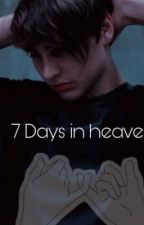 (Smut) 7 days in heaven. by sam_colby_moon