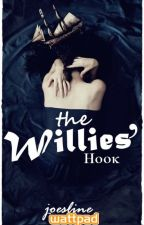 The Willies' Hook ✔ by Joesline