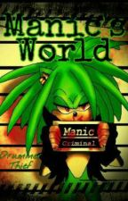 Manic's World by DrummerThief