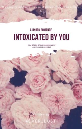 Intoxicated By You// Jikook by chibi_chimmy