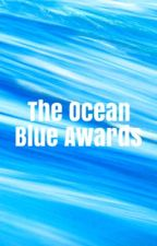 The Ocean Blue Awards (Closed) by TheAzureStar