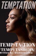 TEMPTATION by GlamorousMia