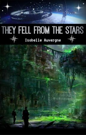 They Fell From the Stars #CampNaNoWriMo2019 by callicloudy