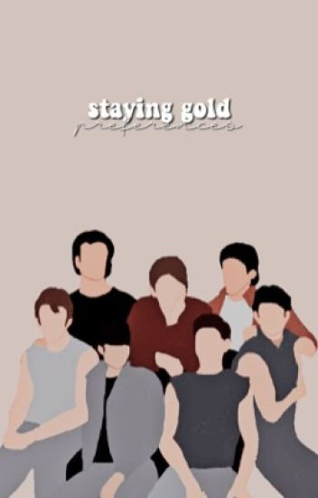 𝐒𝐭𝐚𝐲𝐢𝐧𝐠 𝐆𝐨𝐥𝐝 - the Outsiders preferences
