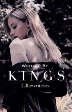 Kings by Lillie_Reading1