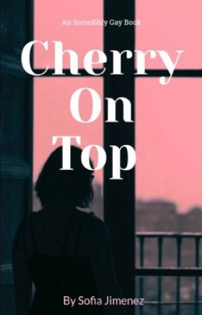 Cherry On Top by JoeWhite05