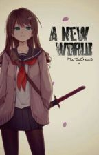 A New World - Book 1 by Maka_cchi