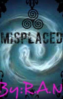 Misplaced (Avatar:The Last Airbender Fan-Fic)