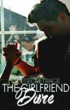 The Girlfriend Dare (DISCONTINUED) by ElloImDanny
