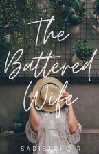 The Battered Wife by SerendipityAutmn