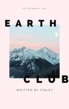 earth club , awareness !  by interstellaer