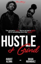Hustle + Grind. by heyimtaty