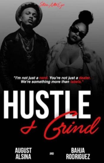 Hustle + Grind.