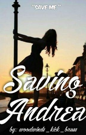 Saving Andrea  by woodwinds_kick_brass