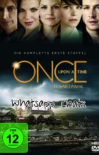 Once upon a time-Whatsapp Chats by Einhornpower