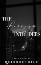 The Annoying Intruders  by ReignFall