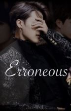 Erroneous [Taeminkook AU] by Masquerade16